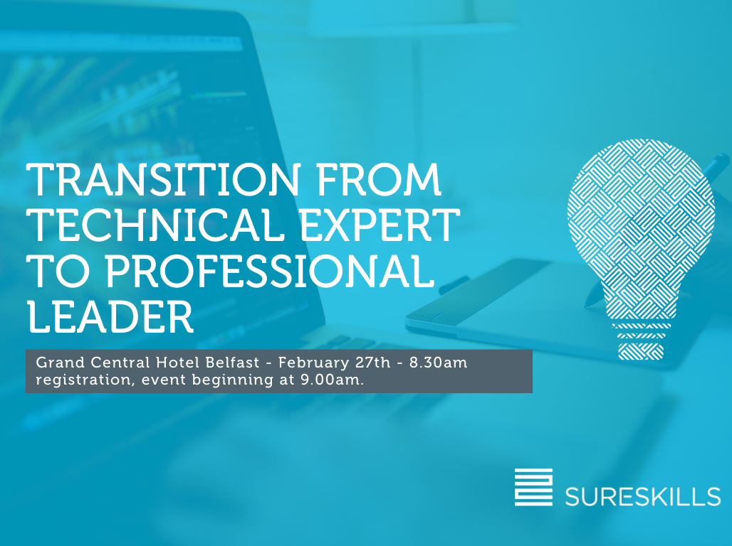 EVENT: Making the transition from Technical Expert to Professional Leader