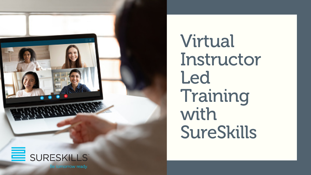 New to Virtual Instructor Led Training? Watch how SureSkills deliver world class online training